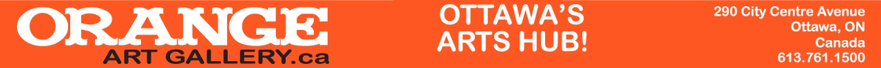 Orange Art Gallery 290 City Centre Ave., Ottawa, Ontario, Canada, 613.761.1500 shop online